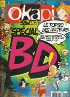 REVUE OKAPI SPECIAL BD LE TOP 30 DES LECTEURS 2007 N°1 TITEUF N°2 ASTERIX - Books, Magazines, Comics
