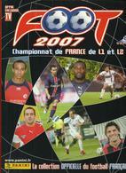 ALBUM  PANINI FOOT 2007 CHAMPIONNAT FRANCE DE L1 ET L2 - Panini