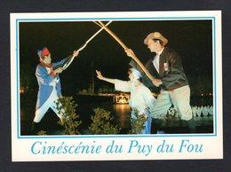 - 4 - LES EPESSES (85 Vendée) Cinescénie Du Puy Du Fou- Embrasement : Avec Les Femmes ... Chouannerie ,costume Militaire - Other Municipalities