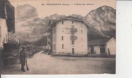 73 PRALOGNAN  -  L'Hotel Des Glaciers  - - Pralognan-la-Vanoise