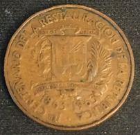 REPUBLIQUE DOMINICAINE - 1 CENTAVO 1963 - KM 25 - CENTENARIO DE LA RESTAURACION DE LA REPUBLICA - REPUBLICA DOMINICANA - Dominicaine