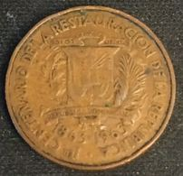 REPUBLIQUE DOMINICAINE - 1 CENTAVO 1963 - KM 25 - CENTENARIO DE LA RESTAURACION DE LA REPUBLICA - REPUBLICA DOMINICANA - Dominicana
