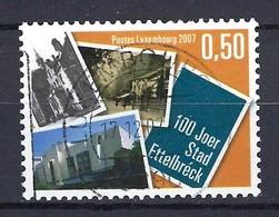 Luxemburg 2007, Nr. 1748, 100 Jahre Stadtrecht Für Ettelbrück Gestempelt Luxembourg - Used Stamps
