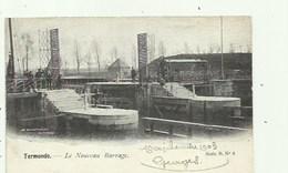 Termonde - Dendermonde - Le Nouveau Barrage  , 2 Scans - Dendermonde
