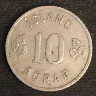 ISLANDE - ICELAND - 10 AURAR 1953 - KM 10 - ISLAND - Iceland