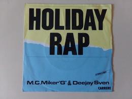 """45 T MCM.Miker G & Deejay Sven """" Holiday Rap - Rap & Hip Hop"""