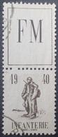 DF40266/1374 - 1940 - F.M. (FRANCHISE MILITAIRE) - N°10A ☉ Avec Vignette - Franchise Militaire (timbres)