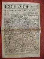 Journal EXCELSIOR 30 Septembre 1918 La Bataille S'intensifie Entre La Mer Et L'AISNE CAMBRAI SAINT QUENTIN YPRES DIXMUDE - 1914-18