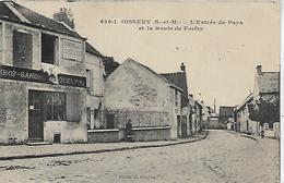 77, Seine Et Marne, OISSERY, L'Entrée Du Pays Et La Route De Forfry, Scan Recto Verso - Autres Communes