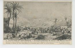 NAPOLÉON ET SON EPOQUE - Bataille D' ABOUKIR - 25 Juillet 1799 - Personnages Historiques