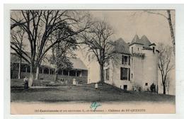 47 CASTILLONNES CHATEAU DE SAINT QUENTIN N° 313 - Other Municipalities