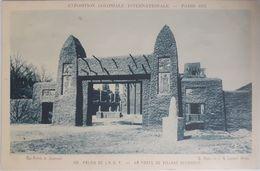 Exposition Coloniale Internationale, Paris 1931. 108 Palais De L'AOF La Porte Du Village Soudanais - Exhibitions