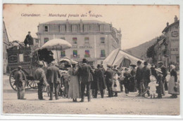 GERARDMER : Marchand Forain Des Vosges (attelage) - Très Bon état - Gerardmer