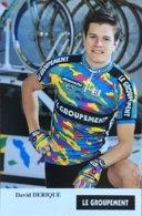 Postcard David Derique - Le Groupement - 1995 - Ciclismo