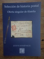 CATALOGO SUBASTA HISTORIA POSTAL ESPAÑA Y COLONIAS.ESTEVE DOMENECH ,INTERESANTE INFORMACION PRECIOS HISTORIA POSTAL, RAR - Auktionskataloge