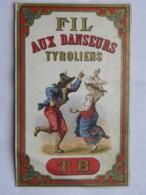 Etiquette Fil Aux Danseurs Tyroliens - TB - Labels
