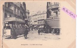 34-MONTPELLIER- La RUE De La LOGE-Tramway Gros Plan-PUB BYRRH-Photo Bacard Montpellier-Dos Simple--(5/5/20) - Montpellier