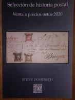 CATALOGO SUBASTA HISTORIA POSTAL ESPAÑA Y COLONIAS. ESTEVE DOMENECH ,INTERESANTE INFORMACION PRECIOS HISTORIA POSTAL, RA - Auktionskataloge