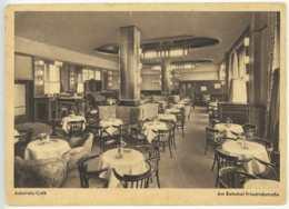 1940 Foto Ansichtskarte Berlin Admirals-Café Am Bahnhof Friedrichstraße Nach Posen Feldpost Weltkrieg - Mitte