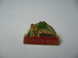 PIN'S PINS LA PRÉVENTION ROUTIÈRE - Badges