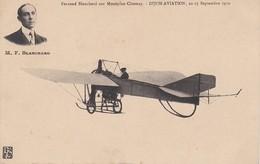 M F BLANCHARD Sur Monoplan Chesnay Dijon Aviation 1910 - Aviatori