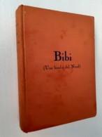 M#0W Karin Michaëlis BIBI (UNA BIMBA DEL NORD) Ed.A.Vallardi 1939/Ill.Edwin Collin - Bücher, Zeitschriften, Comics