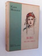 M#0W3 Karin Michaëlis BIBI HA UN AMICO Ed.A.Vallardi 1941/Ill.Edwin Collin - Bücher, Zeitschriften, Comics