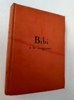M#0W4 Karin Michaëlis BIBI E LE CONGIURATE Ed.A.Vallardi 1939/Ill.Edwin Collin - Bücher, Zeitschriften, Comics