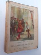"M#0W8 Collana""I Bei Libri"": Mark Twain MASINO E IL PRINCIPE Ed.G.B.Paravia 1939/Illustrazioni Gustavino - Bücher, Zeitschriften, Comics"