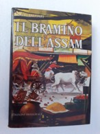 M#0W18 Ciclo Dei Pirati : Emilio Salgari IL BRAMINO DELL'ASSAM A.Vallardi 1973 - Bücher, Zeitschriften, Comics