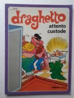 M#0W31 Nino E Tony Pagot - GRISU' - DRAGHETTO (POMPIERE-VIGILE Del FUOCO) - ATTENTO CUSTODE - Malipiero Ed. 1978 - Bambini E Ragazzi