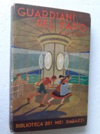 "M#0W67 ""Biblioteca Dei Miei Ragazzi"" : L.De Kerany GUARDIANI DEL FARO Salani Ed.1938 - Bücher, Zeitschriften, Comics"