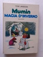 M#0W78 Tove Jansson MUMIN MAGIA D'INVERNO Vallecchi Ed.1978 - Bambini E Ragazzi