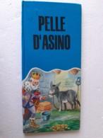 M#0W85 G.Perrault PELLE D'ASINO Ed. Malipiero 1967/Ill. G.Castellani - Bücher, Zeitschriften, Comics