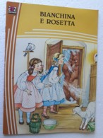 """M#0W86 Collana """"Nuova Fantasia"""": G. E G. Grimm BIANCHINA E ROSETTA Ed. AMZ 1981/Ill. Ruffinelli - Bambini E Ragazzi"""