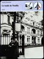 LE TRAITE DE NEUILLY  (1919)  - Série Affaires Etrangères - FICHE HISTOIRE Illustrée ( ) - Geschiedenis