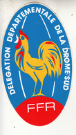Autocollants  - FFR  Délégation Départementale De La Drome Sud - Stickers