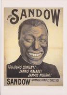PUBLICITE _ SANDOW - TOUJOURS CONTENT JAMAIS MALADE JAMAIS MOURIR -  - HUMOUR NEGRITUDE  NOIR NEGRE - Publicité