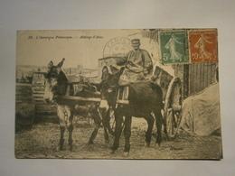 L'Auvergne Pittoresque Attelage D'ânes Voyagée Environ 1921,état Moyen Car Pliure Au Milieu De La Carte , Pas Commun - Auvergne Types D'Auvergne