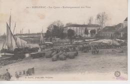 CPA Bergerac - Les Quais - Embarquement Des Vins (belle Scène) - Bergerac