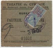 Billet Du Théatre Du Gymnase, Années Vingt. Avec Timbre Fiscal 25 Centimes. - Tickets D'entrée