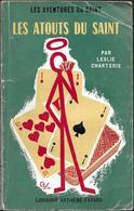 Les Atouts Du Saint Par Leslie Charteris - Les Aventures Du Saint N°69 - Fayard
