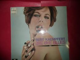 LP33 N°4024 - BERT KAEMPFERT - BYE BYE BLUES - 658002 GU - JAZZ BLUES EASY LISTENING - Jazz