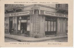 20 / 5 / 103. -   CANNES  ( 06 ). PLACE  DE  LA  GARE  - RESTAURANT    DE  1er  ORDRE  -  TAVERNE  ROYALE  -  CPA - Cannes