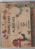 Jours Sans Alboches 70 Dessins De Jean Eiffel - Otros Autores