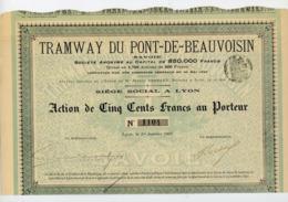 """ACTION DE 500F AU PORTEUR DU """"TRAMWAY DU PONT-DE-BEAUVOISIN"""" - Chemin De Fer & Tramway"""