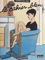EO Le Cahier Bleu D'André Juillard. - Juillard