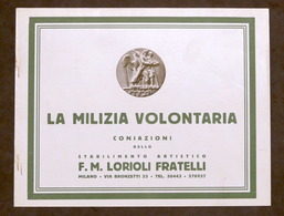 Catalogo Illustrato Lorioli Medaglie - La Milizia Volontaria - 1940 Ca. - Livres, BD, Revues
