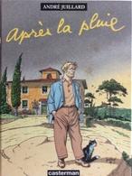 EO Après La Pluie D'André Juillard. - Juillard