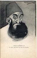 LEAL DE CAMARA - Abdul-Hamid II - Le Plus Spirituel De Tous Les Tyrans (511 ASO) - Illustrateurs & Photographes